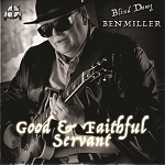 """Good & Faithful Servant"" - Ben Miller"
