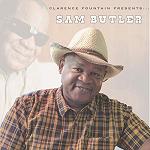 Sam Butler - Clarence Fountain Presents Sam Butler